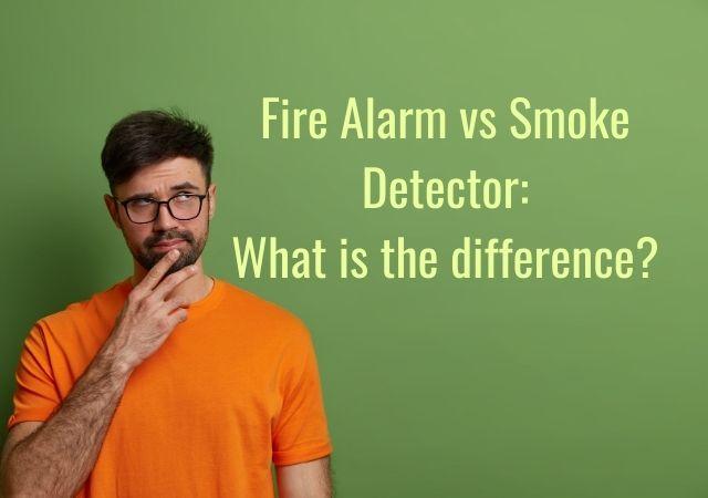 fire alarm vs smoke detector